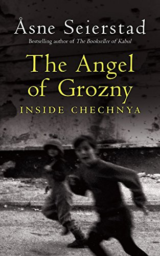 9781844085163: The Angel of Grozny : Inside Chechnya