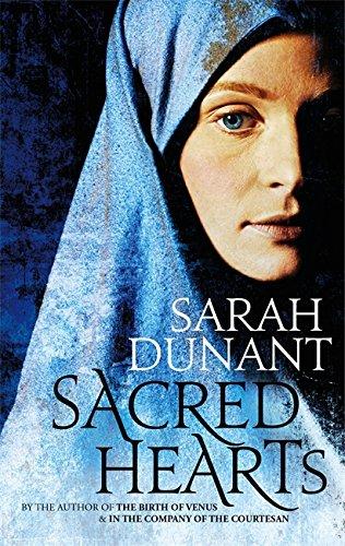 Sacred Hearts: Sarah Dunant