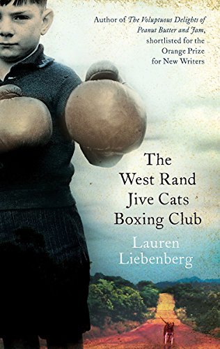 9781844086719: The West Rand Jive Cats Boxing Club
