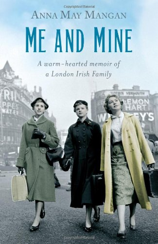 9781844086726: Me and Mine: A Memoir of an Irish Immigrant Family