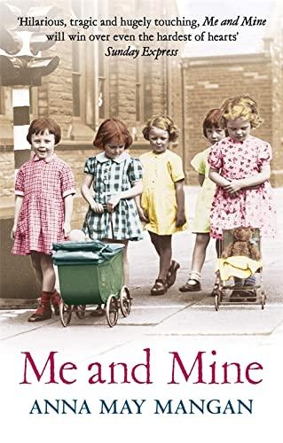 Me And Mine: Mangan, Anna May