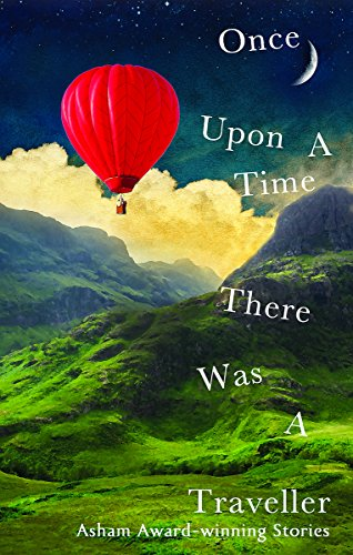 9781844086849: Once Upon a Time There Was a Traveller: Asham award-winning stories