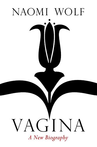 9781844086887: Vagina: A New Biography