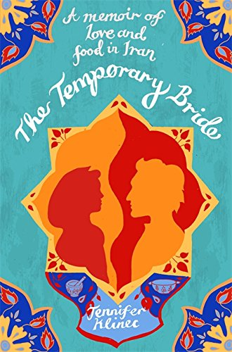 9781844088232: The Temporary Bride: A Memoir of Love and Food in Iran