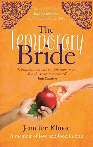 9781844088249: The Temporary Bride: A Memoir of Love and Food in Iran