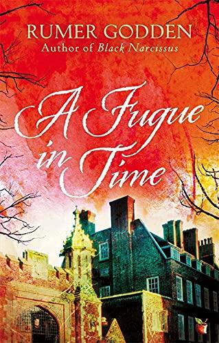 9781844088577: A Fugue in Time: A Virago Modern Classic