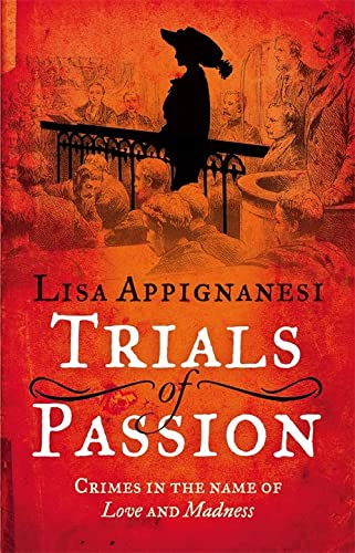 9781844088751: Trials of Passion: Crimes in the Name of Love and Madness