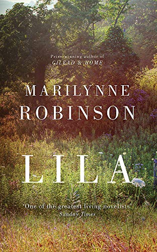 Lila: Robinson, Marilynne-SIGNED FIRST PRINTING