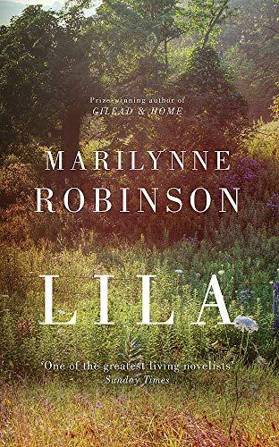Lila: Robinson, Marilynne-SIGNED FIRST