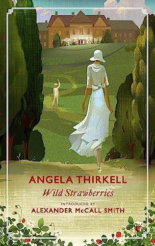 Wild Strawberries: Thirkell, Angela