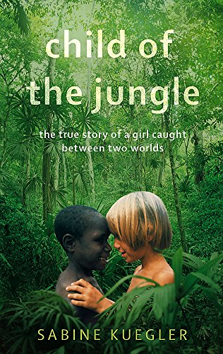 9781844088874: Child Of The Jungle