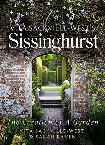 9781844088966: Vita Sackville-West's Sissinghurst: The Creation of a Garden