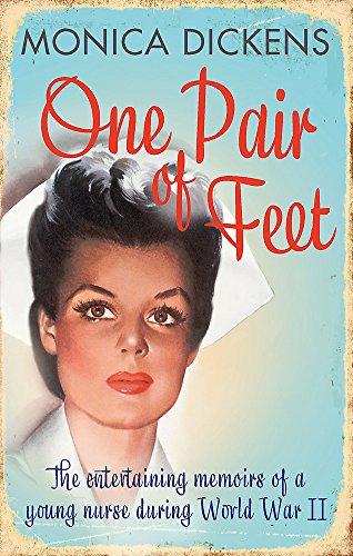 One Pair of Feet: The Entertaining Memoirs of a Young Nurse During World War II: A Virago Modern ...