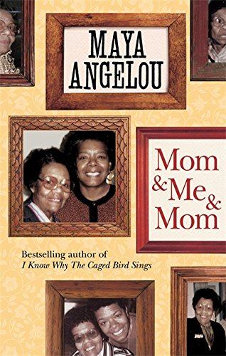 9781844089147: Mom and Me and Mom. by Maya Angelou