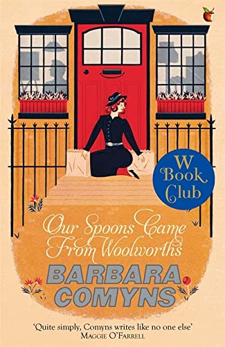 9781844089277: Our Spoons Came From Woolworths: A Virago Modern Classic