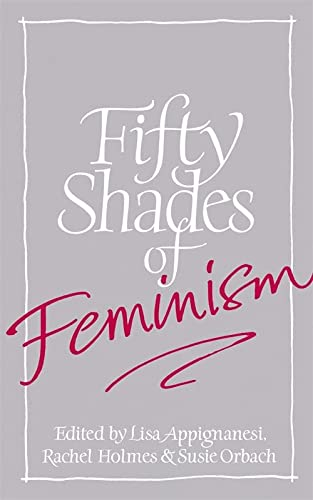 9781844089451: Fifty Shades of Feminism