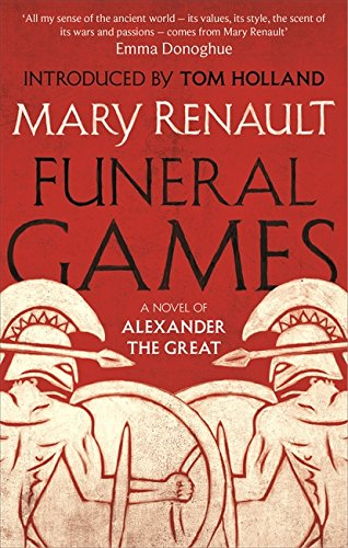 9781844089598: Funeral Games: A Novel of Alexander the Great: A Virago Modern Classic