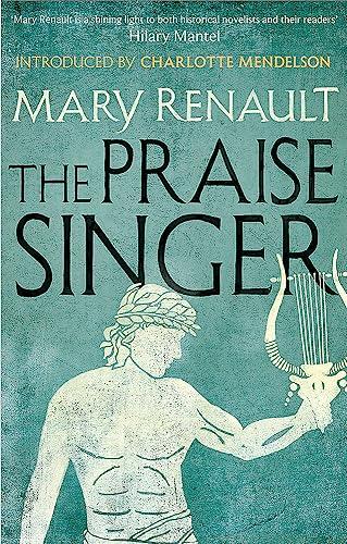 9781844089604: The Praise Singer: A Virago Modern Classic (Virago Modern Classics)