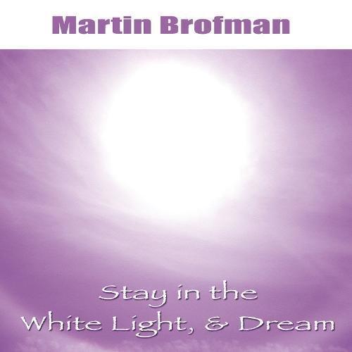 9781844090235: Stay in the White Light, & Dream CD