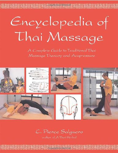 9781844090297: Encyclopedia of Thai Massage: A Complete Guide to Traditional Thai Massage Therapy and Acupressure