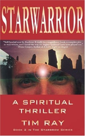 9781844090365: Starwarrior: A Spiritual Thriller (Starbrow)