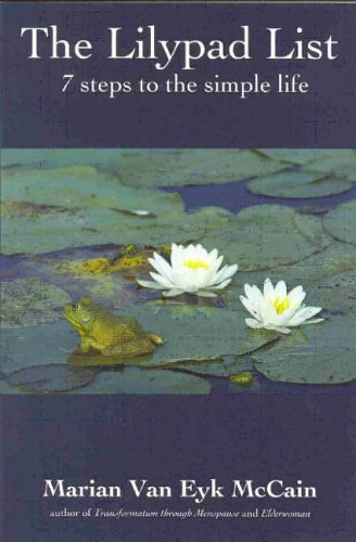 9781844090372: The Lilypad List: Seven Steps to the Simple Life
