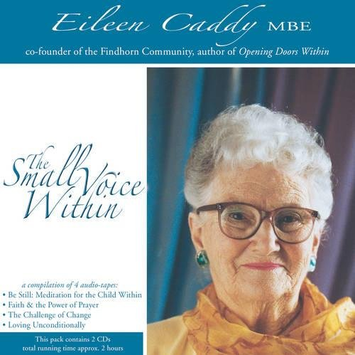 The Small Voice within: Caddy, Eileen