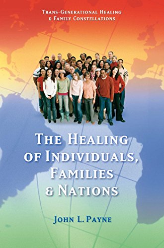The Healing of Individuals, Families and Nations: John L. Payne