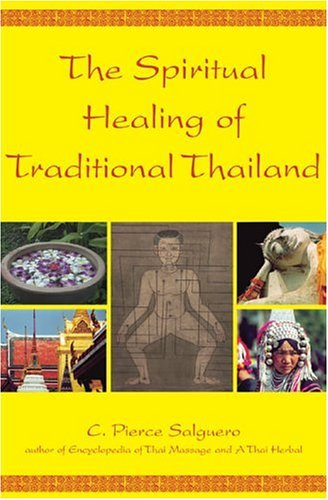 9781844090723: The Spiritual Healing of Traditional Thailand