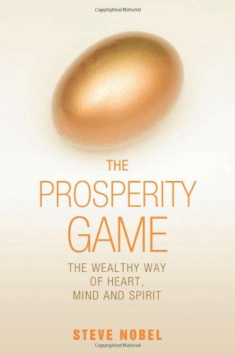 9781844090808: The Prosperity Game: The Wealthy Way of Heart, Mind, and Spirit