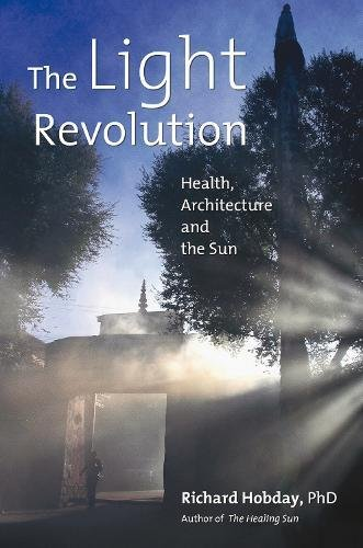 9781844090877: The Light Revolution: Health, Architecture, and the Sun