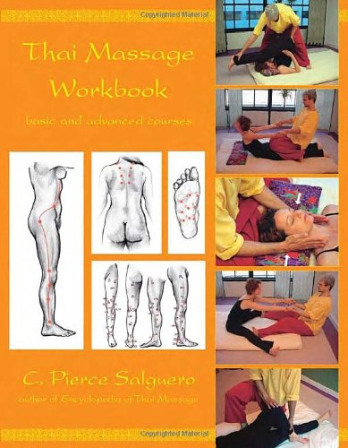 9781844090983: Thai Massage Workbook: Basic and Advanced Courses