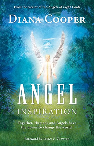 9781844091058: Angel Inspiration: Together, Humans and Angels Have the Power to Change the World