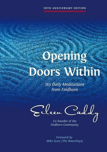 9781844091089: Opening Doors Within: 365 Daily Meditations from Findhorn