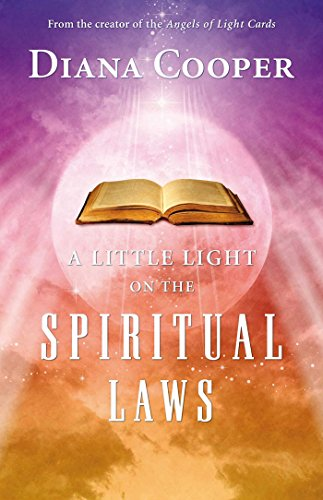 A Little Light on the Spiritual Laws: Diana Cooper