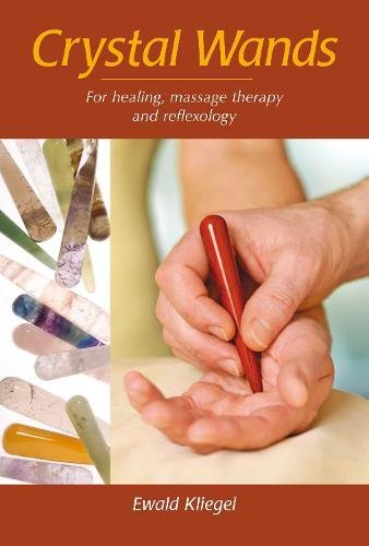 9781844091522: Crystal Wands: For Healing, Massage Therapy and Reflexology