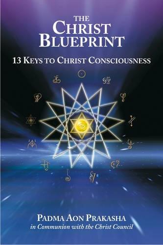 9781844091737: The Christ Blueprint: 13 Keys to Christ Consciousness
