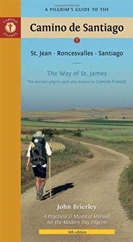 9781844091928: A Pilgrim's Guide to the Camino de Santiago: St. Jean - Roncesvalles - Santiago