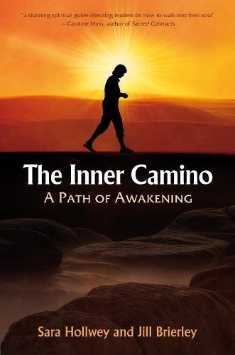 9781844094653: The Inner Camino: A Path of Awakening