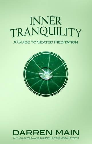 9781844095032: Inner Tranquility: A Guide to Seated Meditation