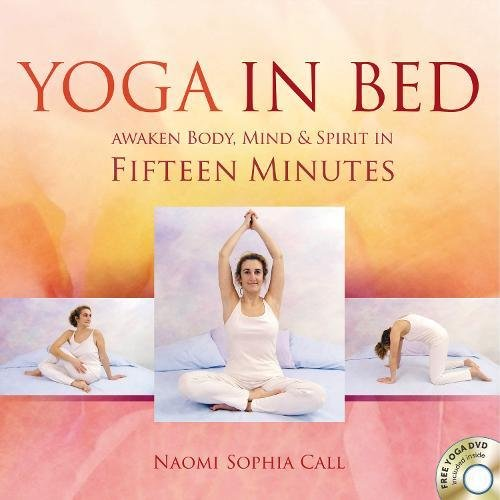 9781844095315: Yoga in Bed: Awaken Body, Mind & Spirit in Fifteen Minutes