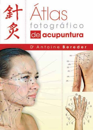 9781844095476: Atlas Fotografico de Acupuntura (Spanish Edition)