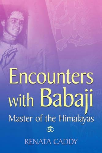 9781844095742: Encounters with Babaji: Master of the Himalayas