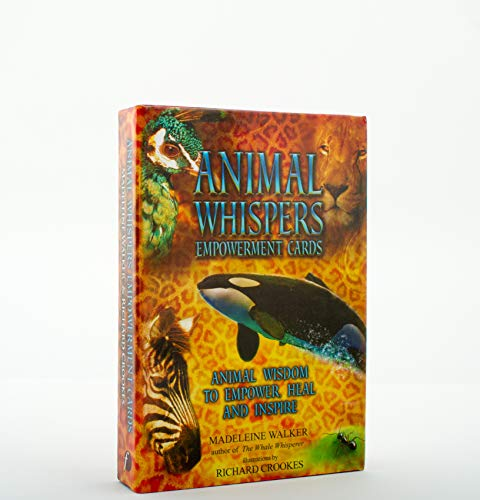 Animal Whispers Empowerment Cards: Animal Wisdom to Empower and Inspire: Madeleine Walker