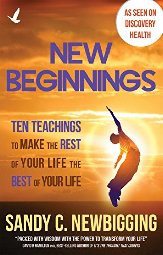9781844096152: New Beginnings: Ten Teachings for Making the Rest of Your Life the Best of Your Life