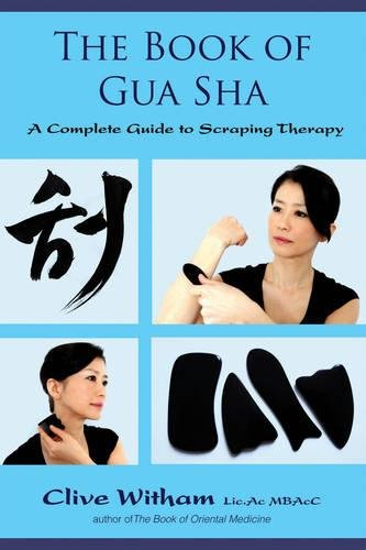 9781844096213: Book Of Gua Sha: A Complete Guide to Scraping Therapy