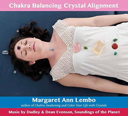 Chakra Balancing Crystal Alignment Cd: (Caillou, My First ABC): Margaret Ann Lembo; Music by Dudley...