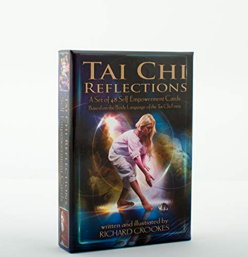 Tai Chi Reflections: A Set of 48 Self-Empowerment Cards Based on the Body Language of the Tai Chi ...