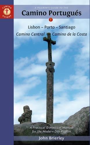 9781844096817: A Pilgrim's Guide to the Camino Portugués: Lisbon - Porto - Santiago (Camino Guides)