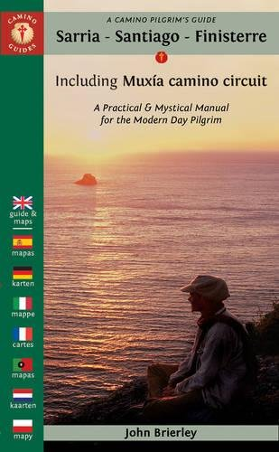 9781844096824: A Camino Pilgrim's Guide Sarria - Santiago - Finisterre: Including Muxía camino circuit (Camino Guides)